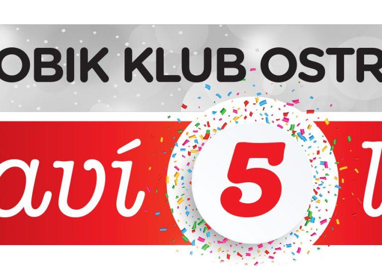 AEROBIK KLUB OSTRAVA má 5 let! Oslavte to s námi 22. 6.